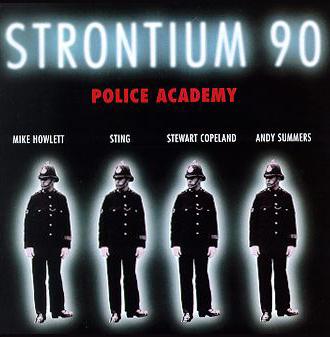 Strontium 90 The Police